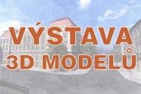 Výstava 3D modelů